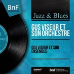 Gus Viseur et son orchestre