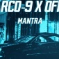 MARCO-9 Mantra (feat. OFFMi) [lb mxlvrb]